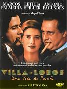 Villa Lobos, une vie passionnée