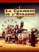La Caravane de l'étrange - saison 1