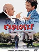 Un ménage explosif