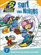 Rocket power : Surf des neiges