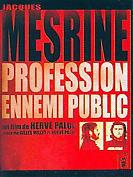 Mesrine, Profession : Ennemi Public