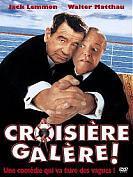 La Croisière Galère !