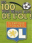 Les 100 plus beaux buts de l'OL