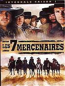 LES SEPT MERCENAIRES SAISON 1, L'INTéGRALE