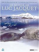 Le monde de Luc Jacquet