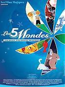 Les 5 mondes