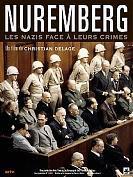 Nuremberg les nazis face à leurs crimes