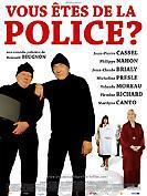 Vous êtes de la police ?