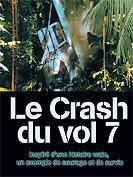 Le crash du vol 7