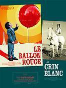 Le Ballon Rouge et Crin Blanc