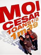 Moi, C�sar, 10 ans 1/2, 1m39