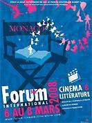Forum International Cinéma & Littérature De Monaco 2008