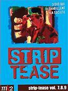 Strip-tease - Volume 7-8-9