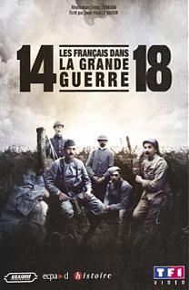 14-18, Les français dans la grande Guerre
