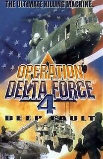 Opération Delta Force 4 : Deep Fault affiche