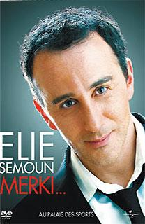 Elie Semoun, Merki
