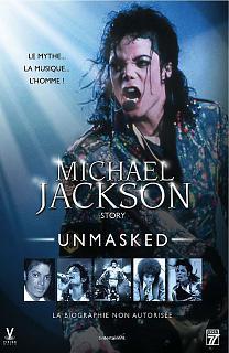 Michael Jackson Story, Unmasked