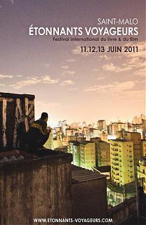 festival etonnants voyageurs de saint malo 2011 films. Black Bedroom Furniture Sets. Home Design Ideas