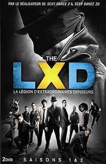 LXD : La légion des danseurs extraordinaires - Intégrale Saisons 1 & 2