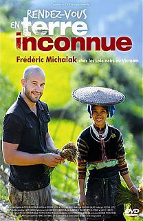 Rendez-vous en Terre inconnue - Frédéric Michalak au Vietnam