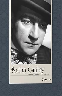 Sacha Guitry - Un esprit français