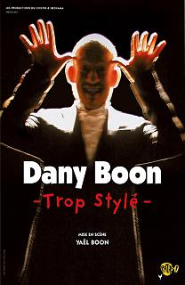 Dany Boon : Trop Stylé streaming