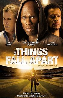 All Things Fall Apart - Itin�raire Manqu�