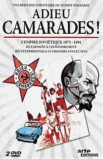 Adieu Camarades !