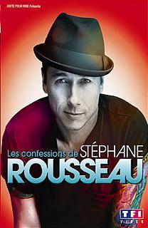 Les Confessions de Stéphane Rousseau
