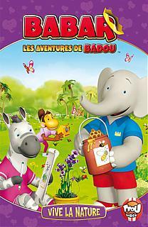 Les aventures de Badou - Volume 3 - Vive la Nature !