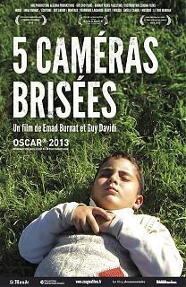 Cinq caméras brisées
