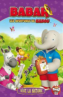 Babar et Badou, volume 3 - Vive la Nature
