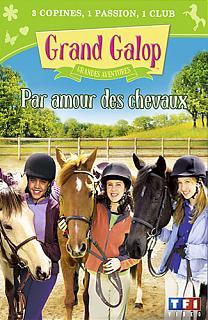 Grand Galop - Vol. 6 - Par amour des chevaux