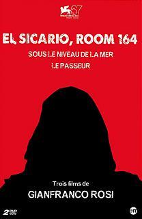 El Sicario, Room 164 / Sous le niveau de la mer / Le Passeur - Trois films de Gianfranco