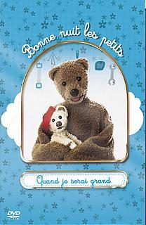Bonne Nuit Les Petits Vol.3 - Quand je serai grand