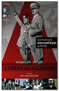 Mussolini-Hitler, l'opéra des assassins