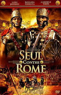 Seul contre Rome