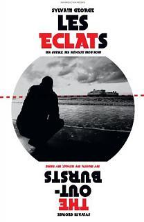 Les Eclats (ma gueule, ma révolte, mon nom)
