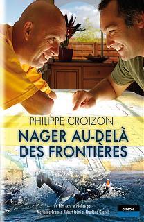 Philippe Croizon : Nager au-delà des frontières