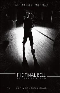 The Final Bell - Le Dernier Round