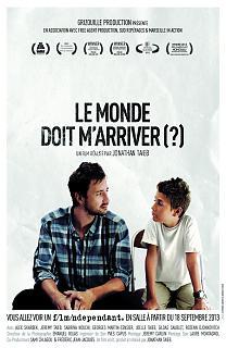 Le Monde Doit M'Arriver (?)