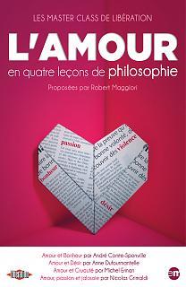 Le Master class de Libération - L'amour en quatre leçons de philosophie