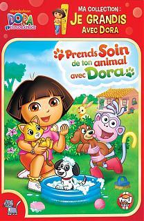 Je grandis avec Dora - Prends soin de ton animal avec Dora
