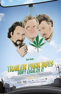 Trailer Park Boys : Don't Legalize It