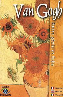 Van Gogh, entre génie et folie