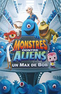 Monstres contre Aliens - Un Max de Bob