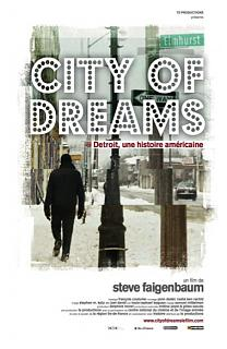 City of dreams - Detroit, une histoire am�ricaine