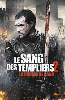 Le Sang des Templiers 2 - La Rivière de Sang