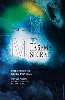 M et le 3ème secret