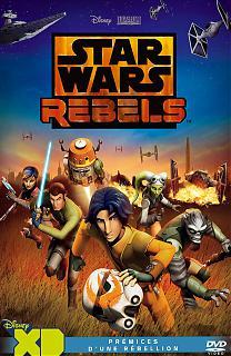 Star Wars Rebels - Pr�mices d'une R�bellion